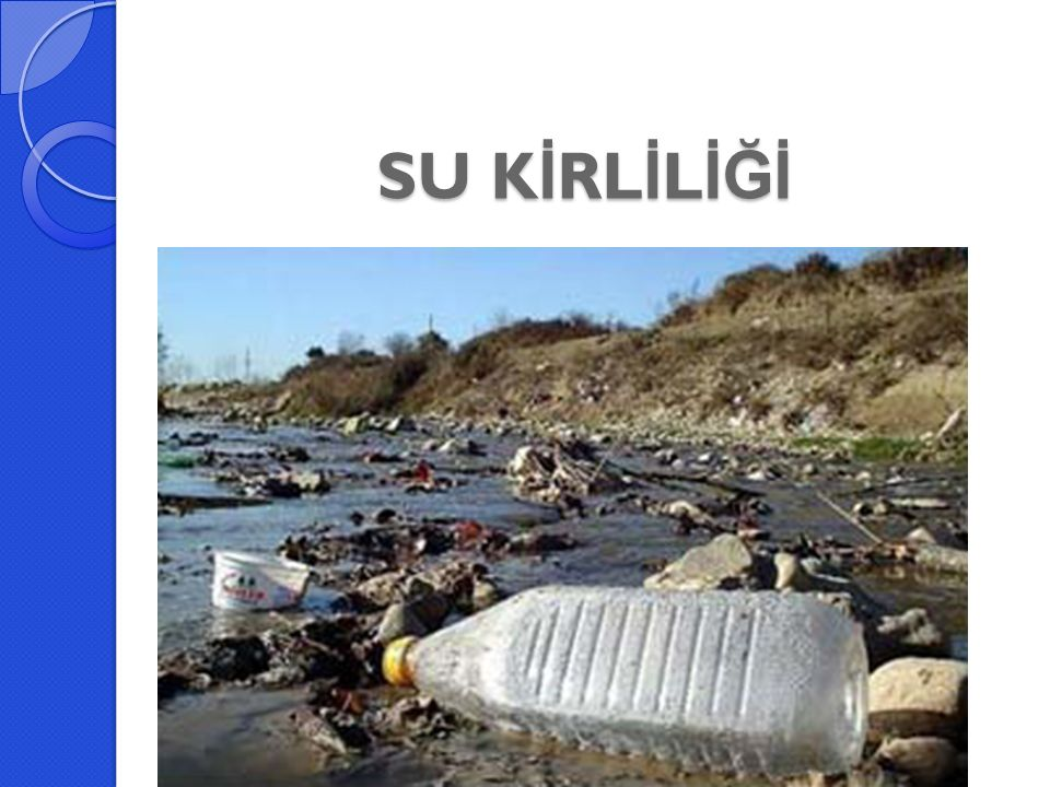Sanayi Faaliyetlerinin Neden Oldu ğ u Kirlilik Üretim İ şlemleri Atıkları: Her endüstrinin kendine özgü atık suyu vardır.