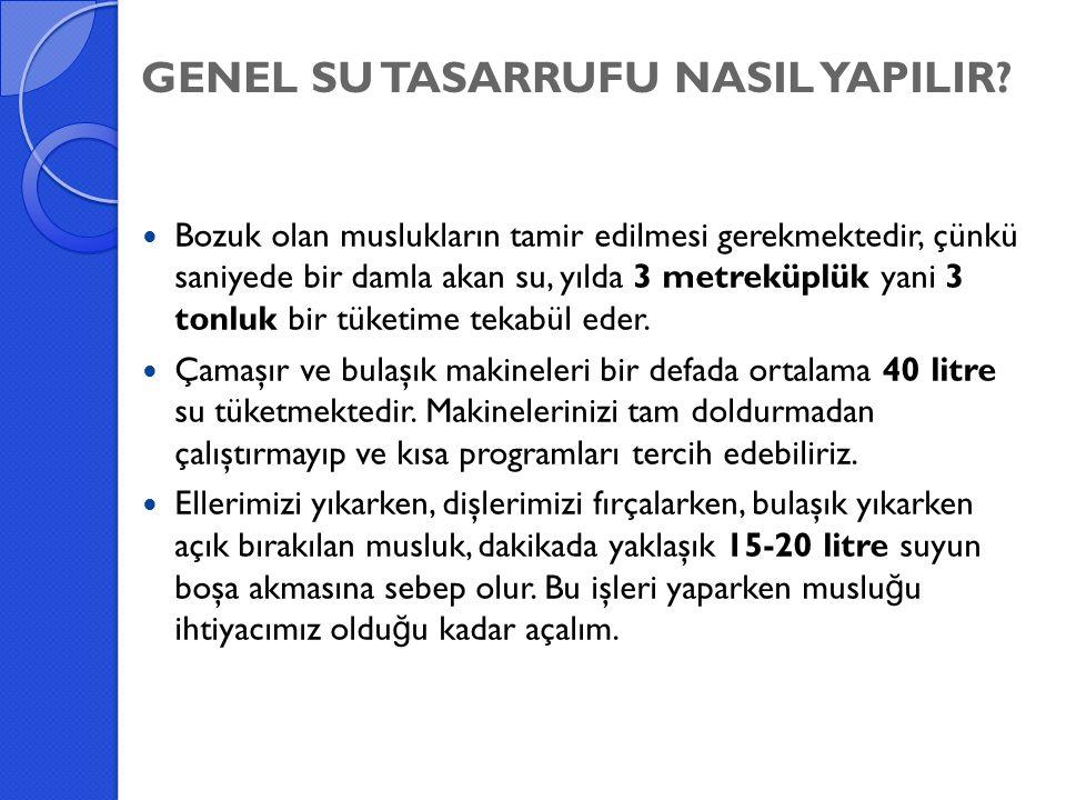 GENEL SU TASARRUFU NASIL YAPILIR.