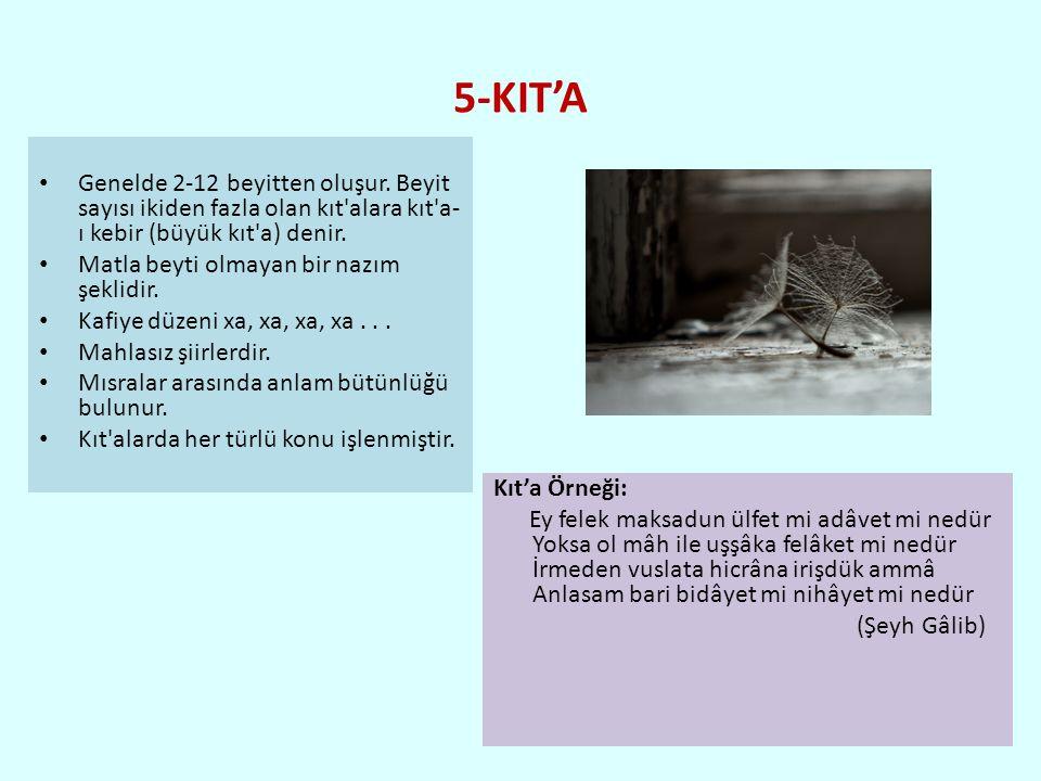 5-KIT'A Genelde 2-12 beyitten oluşur.