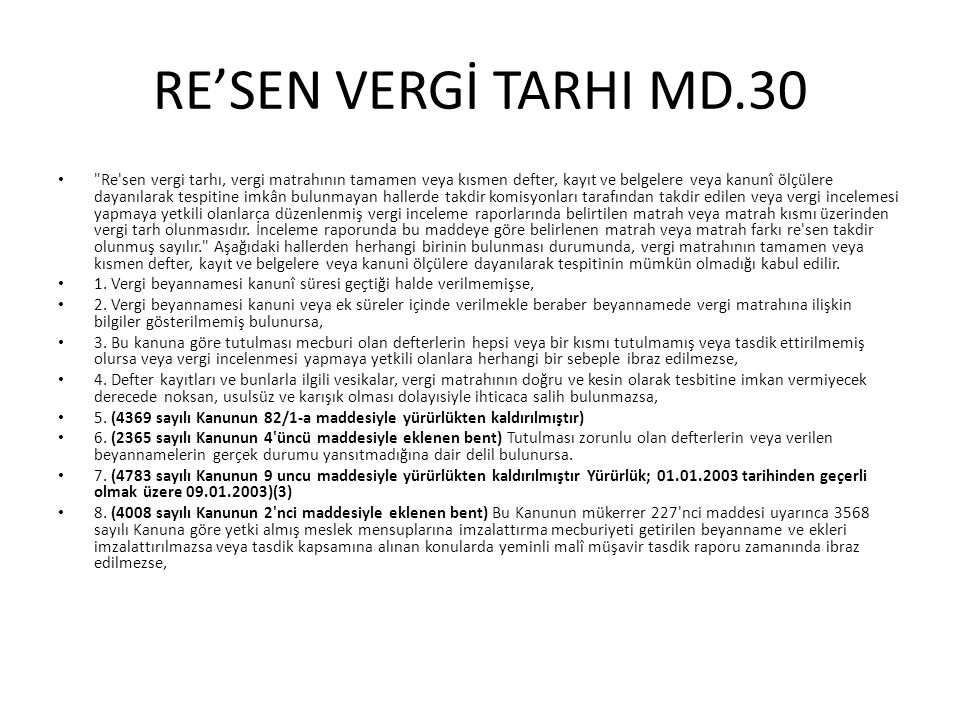 RE'SEN VERGİ TARHI MD.30