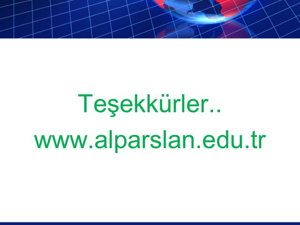 Teşekkürler.. www.alparslan.edu.tr