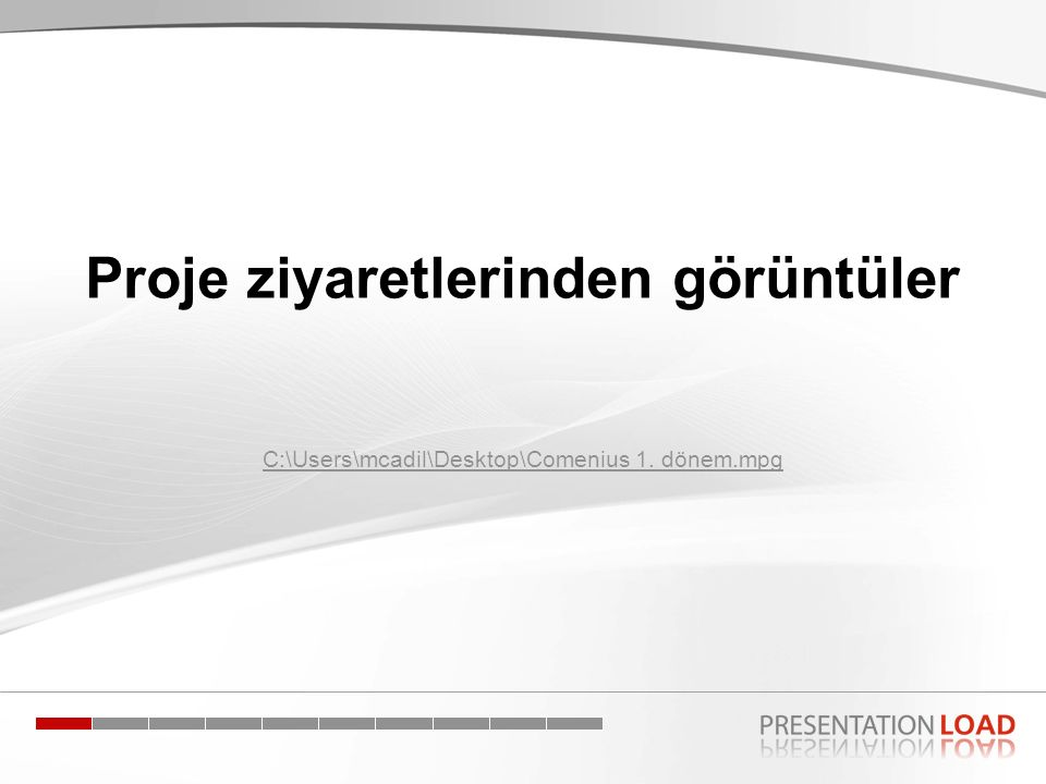 Proje ziyaretlerinden görüntüler C:\Users\mcadil\Desktop\Comenius 1. dönem.mpg