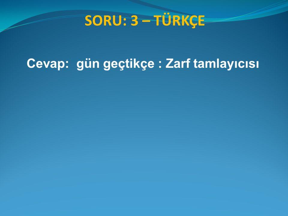 SORU: 1– GENEL KÜLTÜR İstanbul
