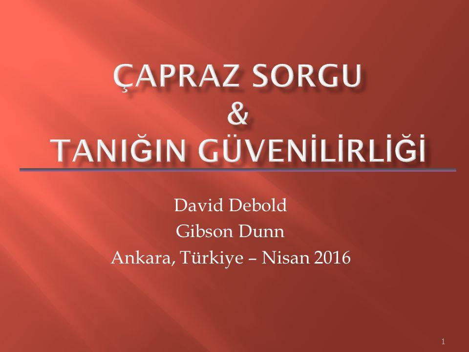 1 David Debold Gibson Dunn Ankara, Türkiye – Nisan 2016