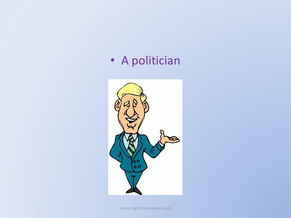 A politician www.ingilizcebankasi.com