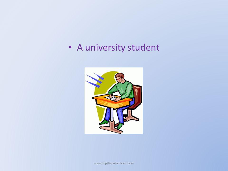 A university student www.ingilizcebankasi.com