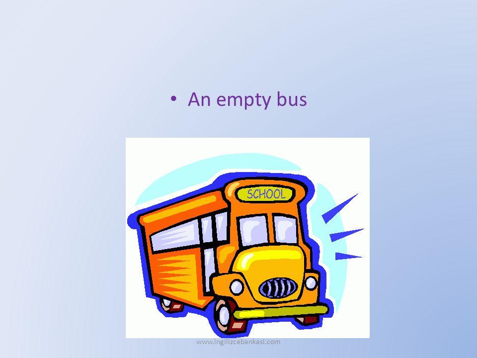 An empty bus www.ingilizcebankasi.com