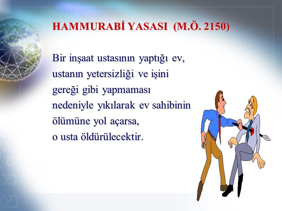 HAMMURABİ YASASI (M.Ö.
