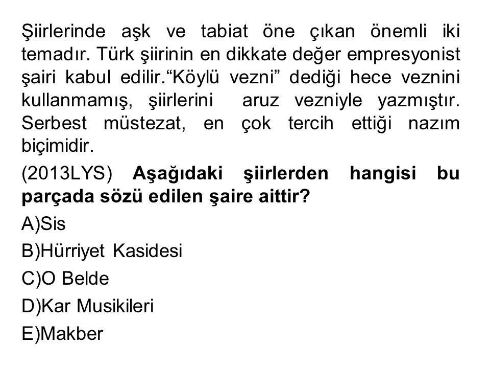 """Şiirlerinde aşk ve tabiat öne çıkan önemli iki temadır. Türk şiirinin en dikkate değer empresyonist şairi kabul edilir.""""Köylü vezni"""" dediği hece vezni"""