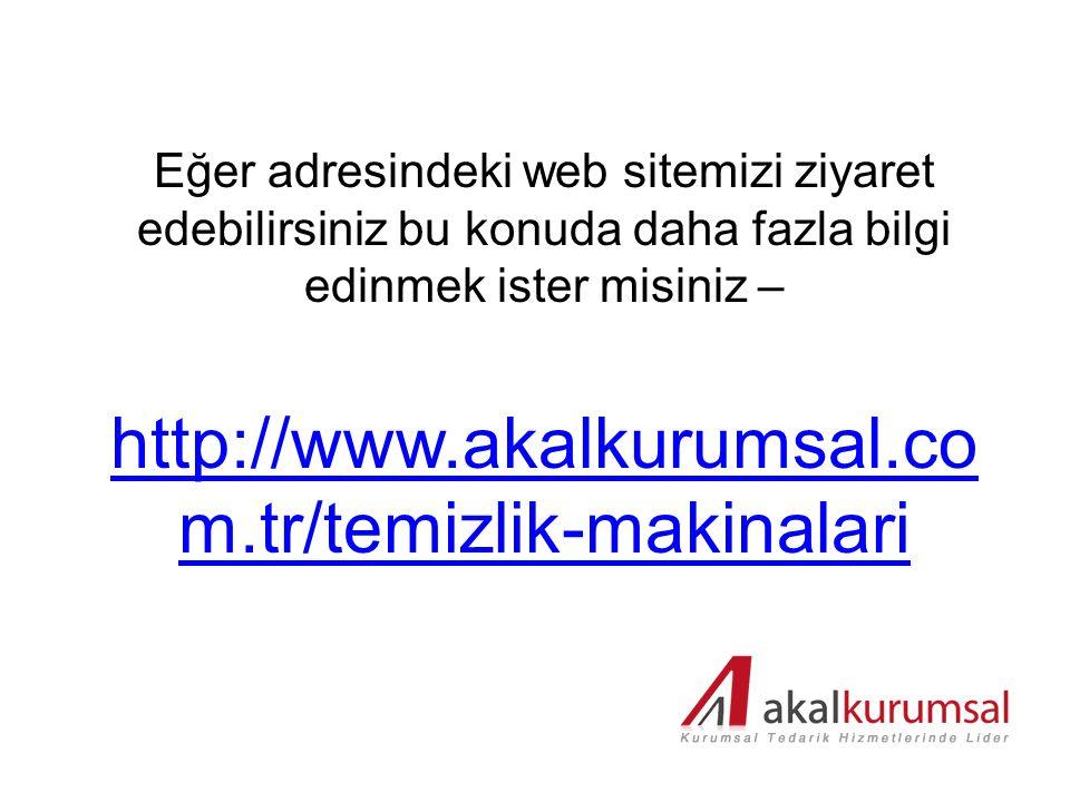 Eğer adresindeki web sitemizi ziyaret edebilirsiniz bu konuda daha fazla bilgi edinmek ister misiniz – http://www.akalkurumsal.co m.tr/temizlik-makina