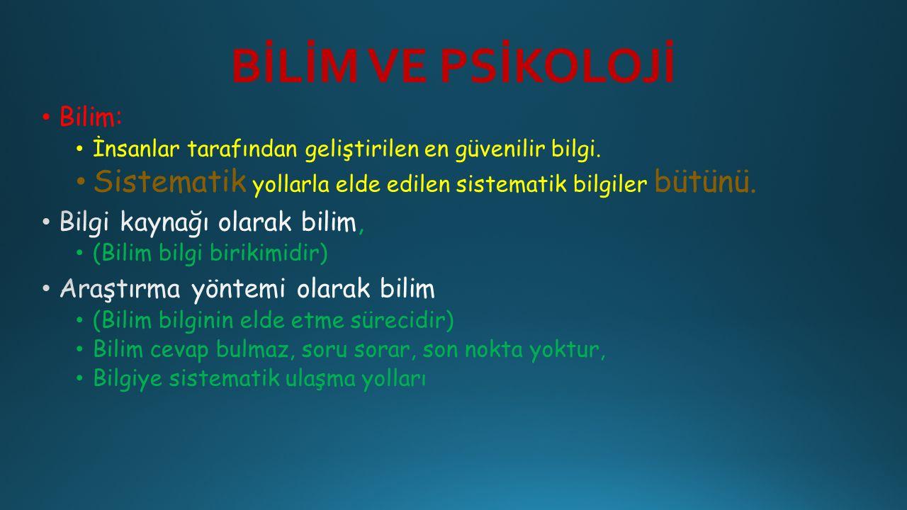 BİLİM VE PSİKOLOJİ
