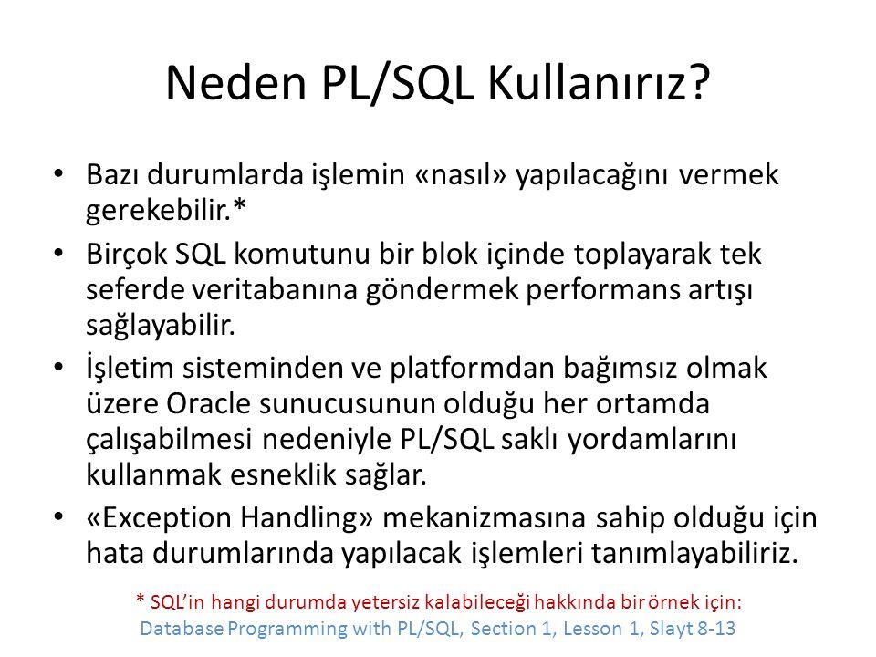 Neden PL/SQL Kullanırız.
