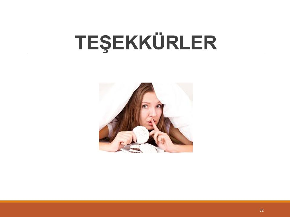 TEŞEKKÜRLER 32
