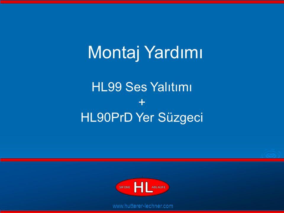 www.hutterer-lechner.com Flexible Dichtlippen Montaj Yardımı HL99 Ses Yalıtımı + HL90PrD Yer Süzgeci