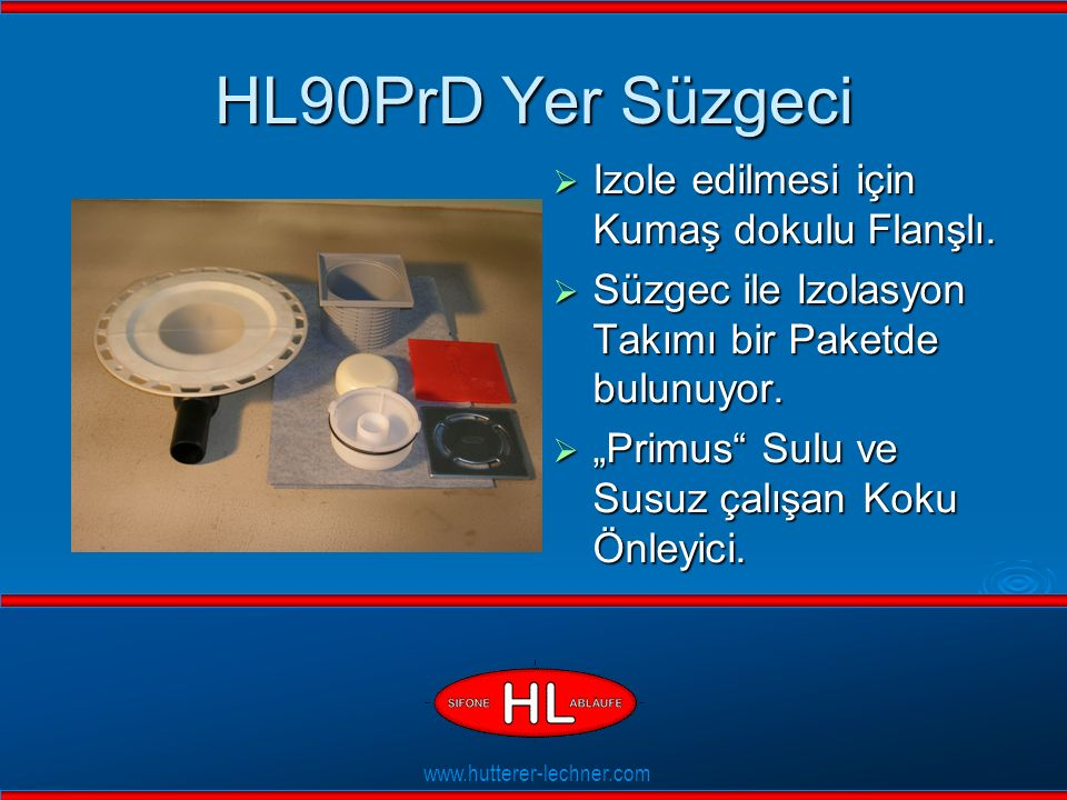 www.hutterer-lechner.com Flexible Dichtlippen HL90PrD Yer Süzgeci  Izole edilmesi için Kumaş dokulu Flanşlı.