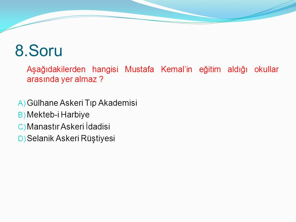 7. Soru Osmanlı Devleti'nde halkın ilk kez yönetime katılması aşağıdakilerden hangisi ile gerçekleşmiştir? A) I. meşrutiyetin ilan edilmesi B) Tanzima