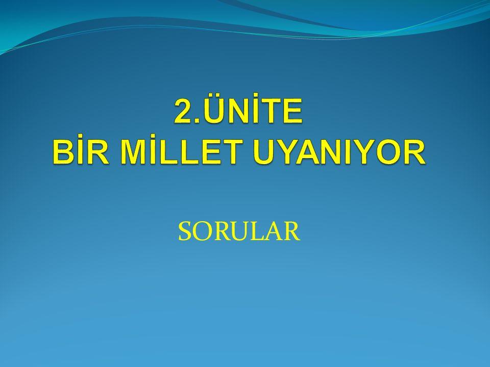 10. Soru Osmanlı Devleti'nde meşrutiyet yönetimine karşı çıkan 31 Mart İsyanı'nın bastırılmasında; I.Hareket Ordusu II. Ahrar fırkası III. İttihat ve