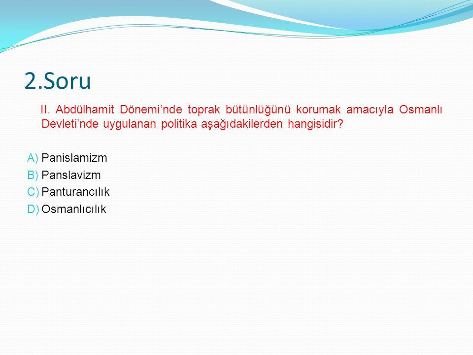 1.Soru Osmanlı Devleti müttefiklerine yardım göndermek amacıyla I.