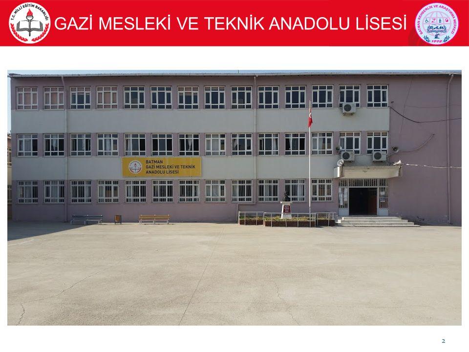 GAZİ MESLEKİ VE TEKNİK ANADOLU LİSESİ 2