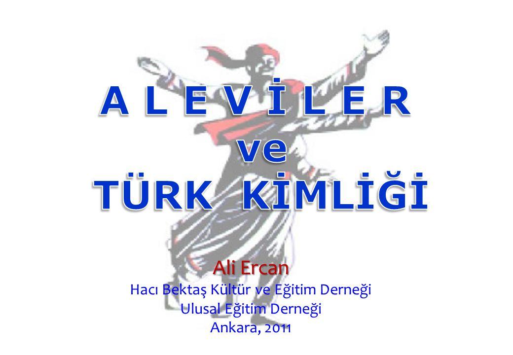 Ali Ercan Hacı Bektaş Kültür ve Eğitim Derneği Ulusal Eğitim Derneği Ankara, 2011