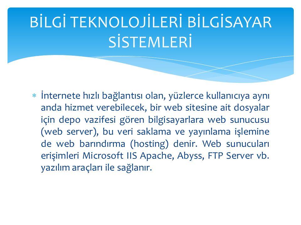  İnternete hızlı bağlantısı olan, yüzlerce kullanıcıya aynı anda hizmet verebilecek, bir web sitesine ait dosyalar için depo vazifesi gören bilgisayarlara web sunucusu (web server), bu veri saklama ve yayınlama işlemine de web barındırma (hosting) denir.