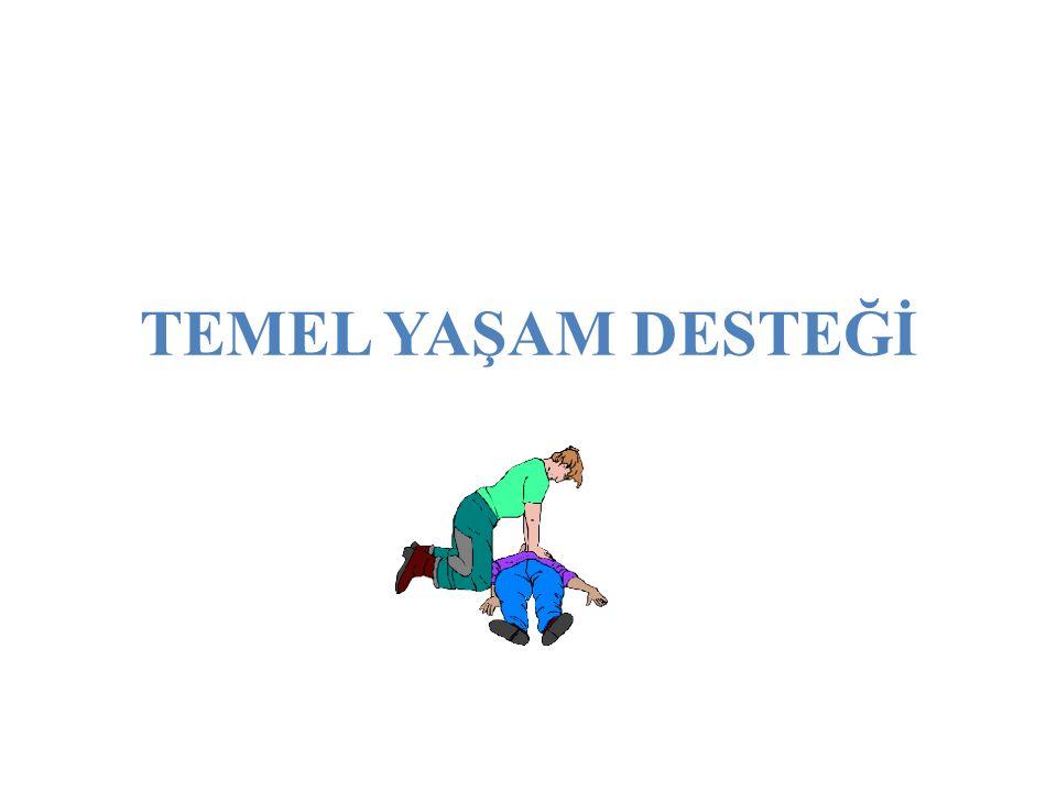 TEMEL YAŞAM DESTEĞİ