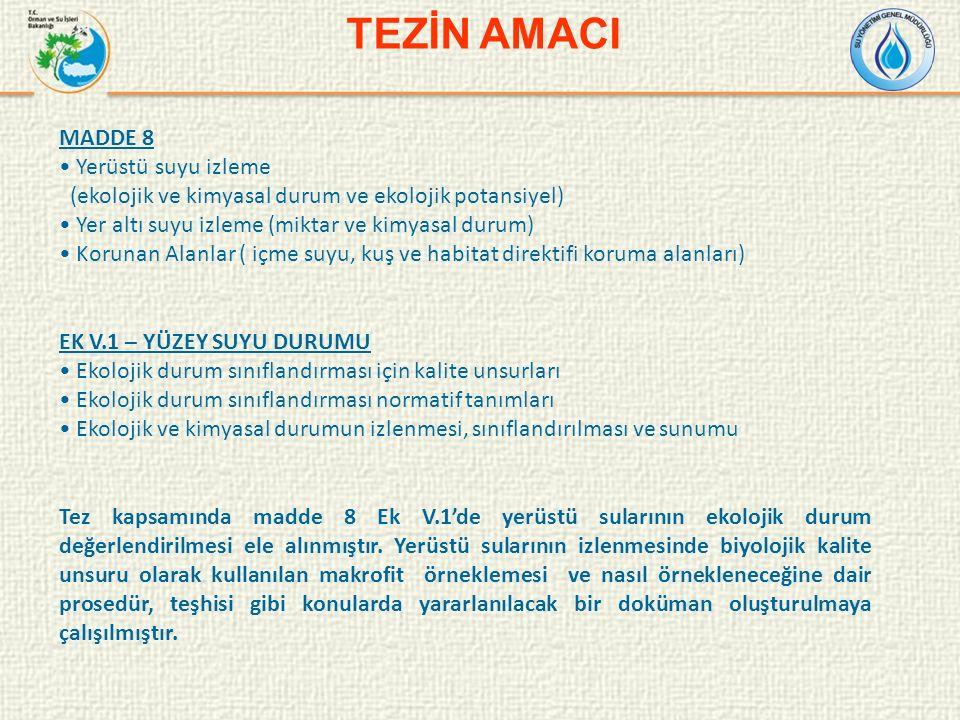 TEZİN KAPSAMI Standartlar & Avrupa Birliği Proje Çıktıları TS EN 14184 (2014).