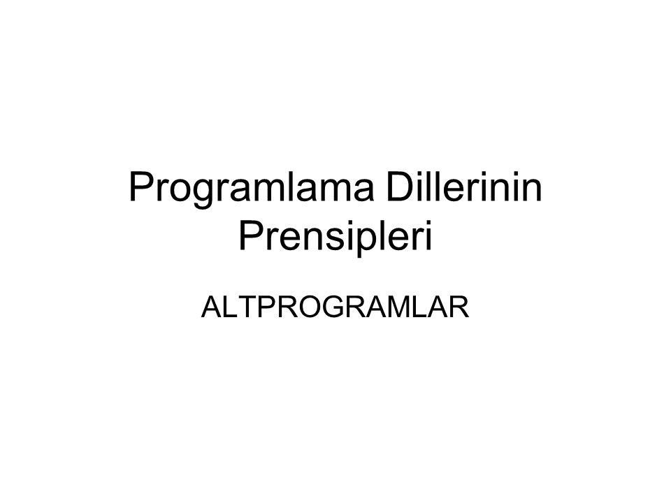 Programlama Dillerinin Prensipleri ALTPROGRAMLAR