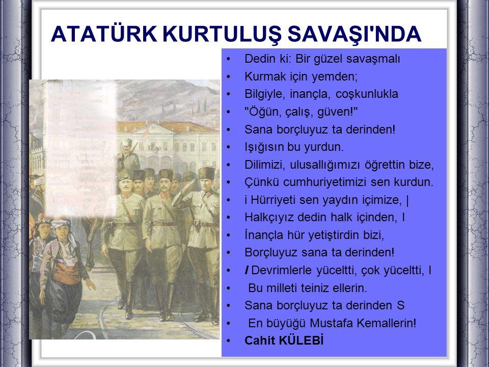 OKUYALIM, ANLAYALIM Metni Okuma Atatürk, kişilik özellikleri bakımından örnek bir insandı.