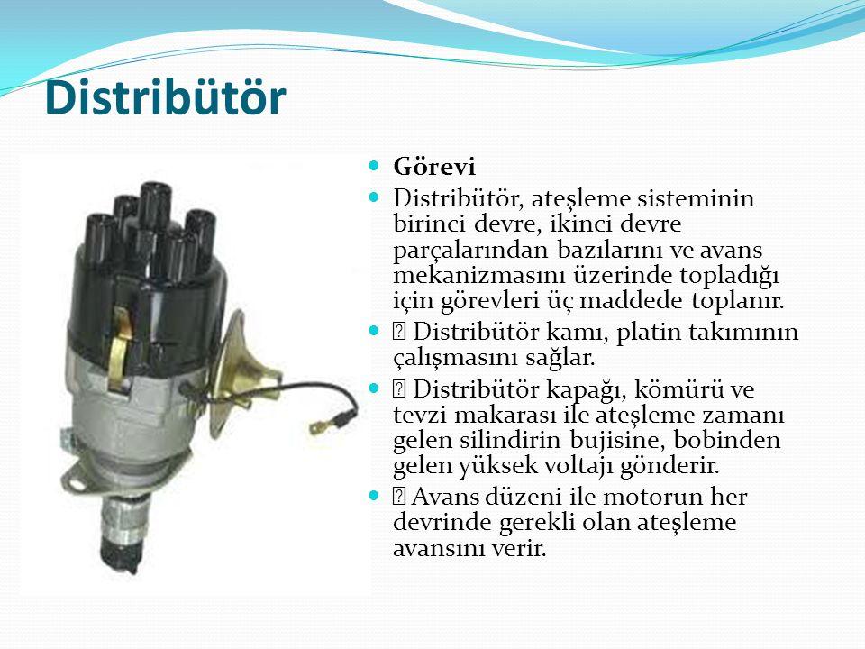 Distribütör Görevi Distribütör, ateşleme sisteminin birinci devre, ikinci devre parçalarından bazılarını ve avans mekanizmasını üzerinde topladığı içi