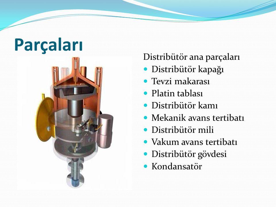 Distribütör kapağı, kömürü ve tevzi makarası; orta kuleye gelen yüksek voltajlı akımın, buji kulesine dağılımını yapar.