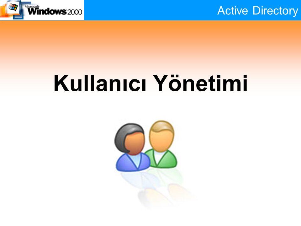 Active Directory Kullanıcı Yönetimi