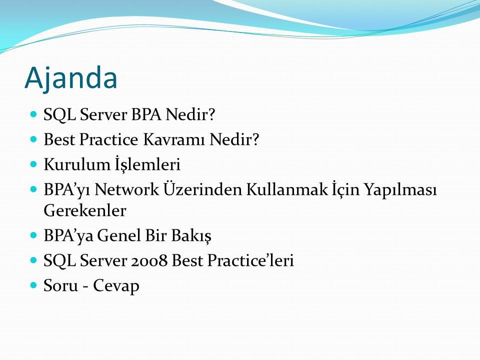 SQL Server BPA Nedir.