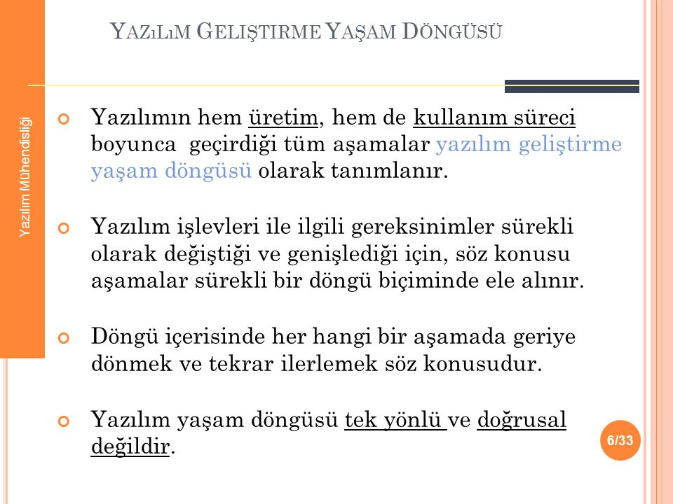 Y AZıLıM Y AŞAM D ÖNGÜSÜ T EMEL A DıMLARı 1.