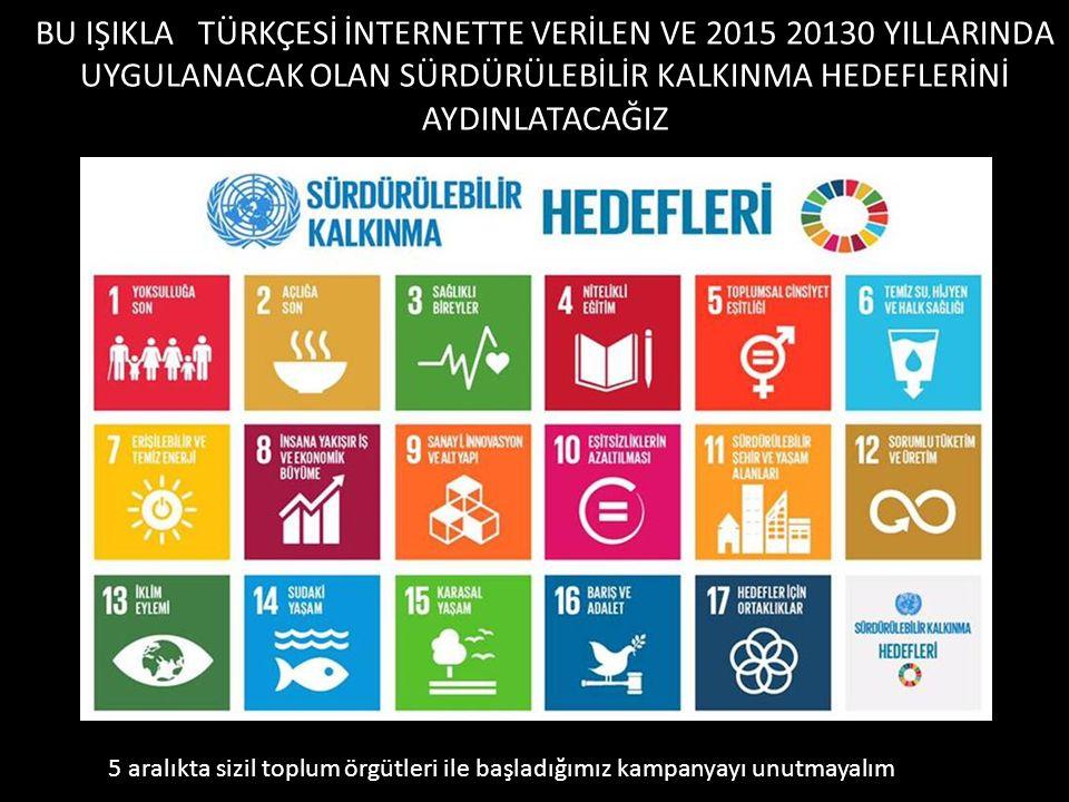 BU IŞIKLA 2000 YILINDA YAPILAN VE UNESCO TARAFINDAN ON YIL EĞİTİM ÇALIŞMASINA ESAS OLAN YERYÜZÜ BİLDİRİSİNİ (EARTH CHARTER) AYDINLATACAĞIZ En azından okuyalım http://earthcharter.org/invent/images/uploads/earth_Turkish.pdf