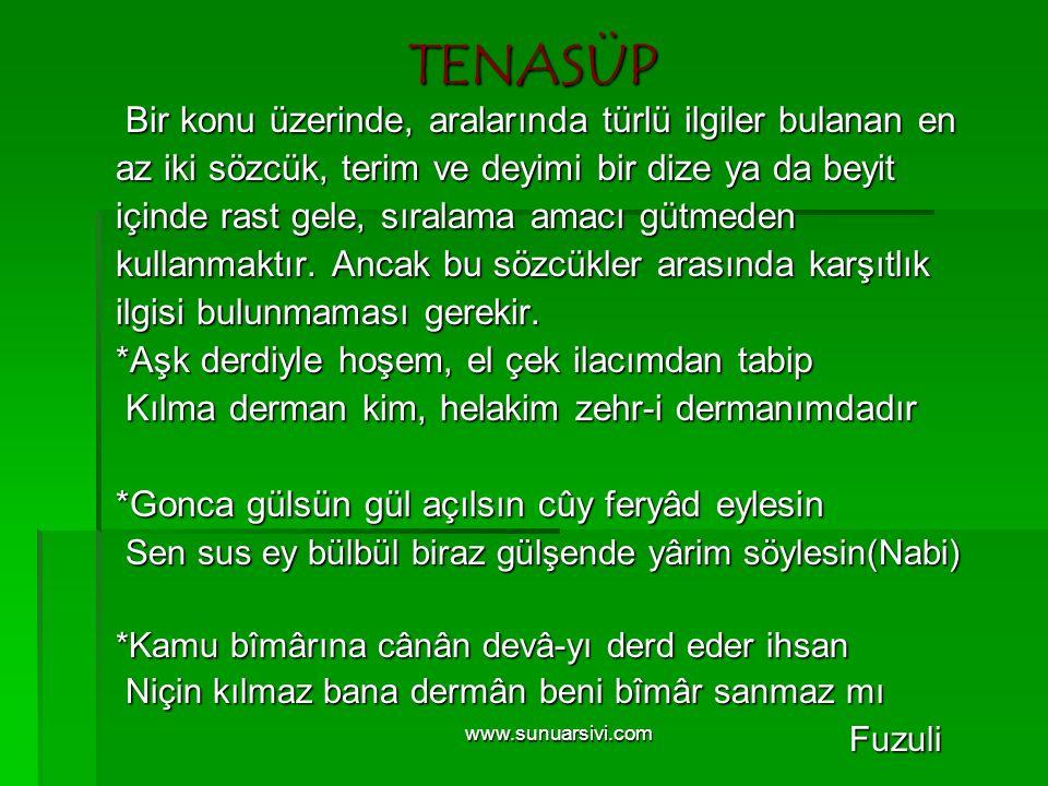 www.sunuarsivi.com TENASÜP Bir konu üzerinde, aralarında türlü ilgiler bulanan en Bir konu üzerinde, aralarında türlü ilgiler bulanan en az iki sözcük