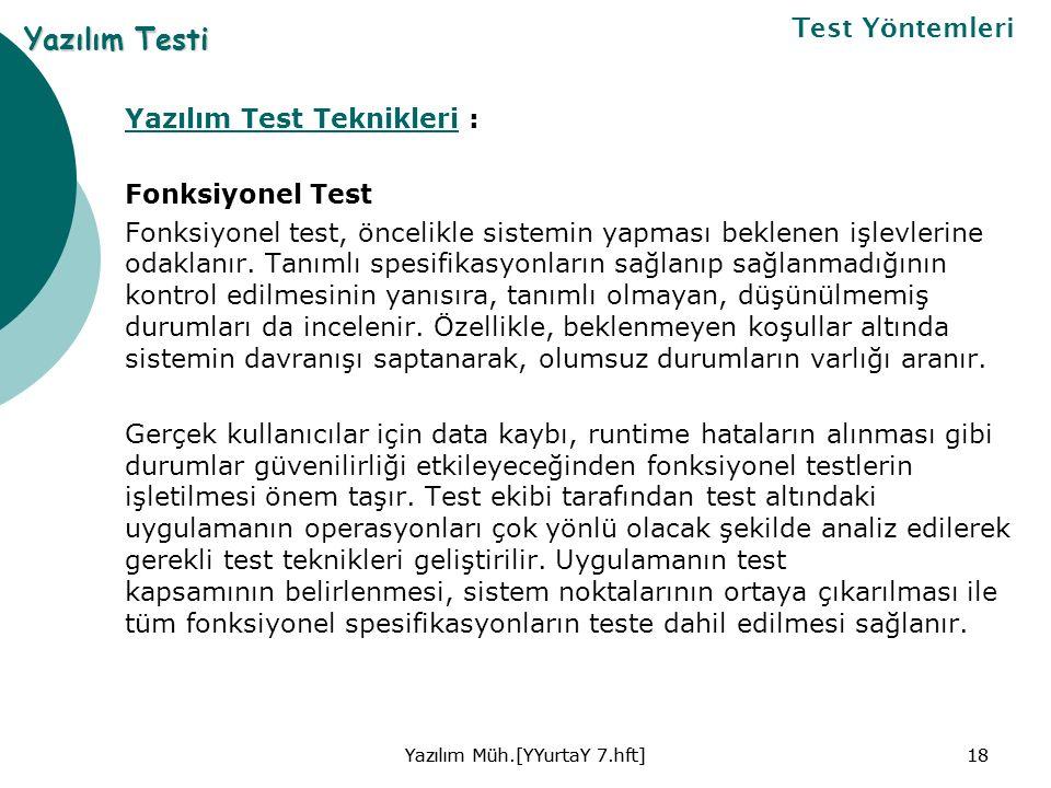 Yazılım Test TeknikleriYazılım Test Teknikleri : Fonksiyonel Test Fonksiyonel test, öncelikle sistemin yapması beklenen işlevlerine odaklanır.