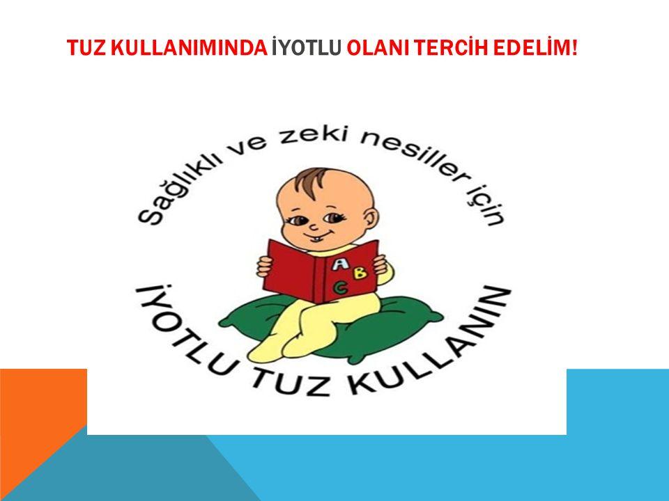 TUZ KULLANIMINDA İYOTLU OLANI TERCİH EDELİM!