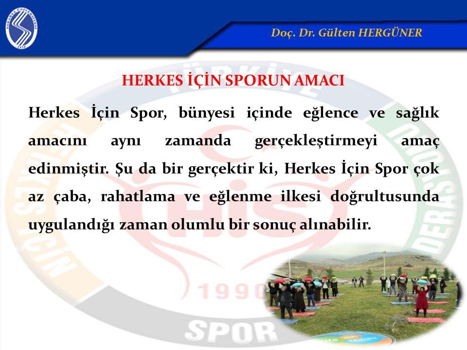 HERKES İÇİN SPORUN AMACI Herkes İçin Spor, bünyesi içinde eğlence ve sağlık amacını aynı zamanda gerçekleştirmeyi amaç edinmiştir. Şu da bir gerçektir
