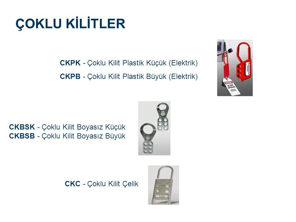 CKPK - Çoklu Kilit Plastik Küçük (Elektrik) CKPB - Çoklu Kilit Plastik Büyük (Elektrik) ÇOKLU KİLİTLER CKBSK - Çoklu Kilit Boyasız Küçük CKBSB - Çoklu Kilit Boyasız Büyük CKC - Çoklu Kilit Çelik