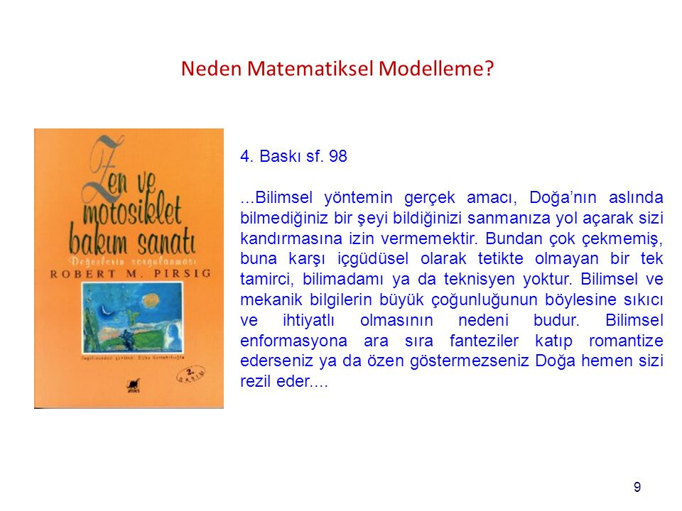9 Neden Matematiksel Modelleme. 4. Baskı sf.