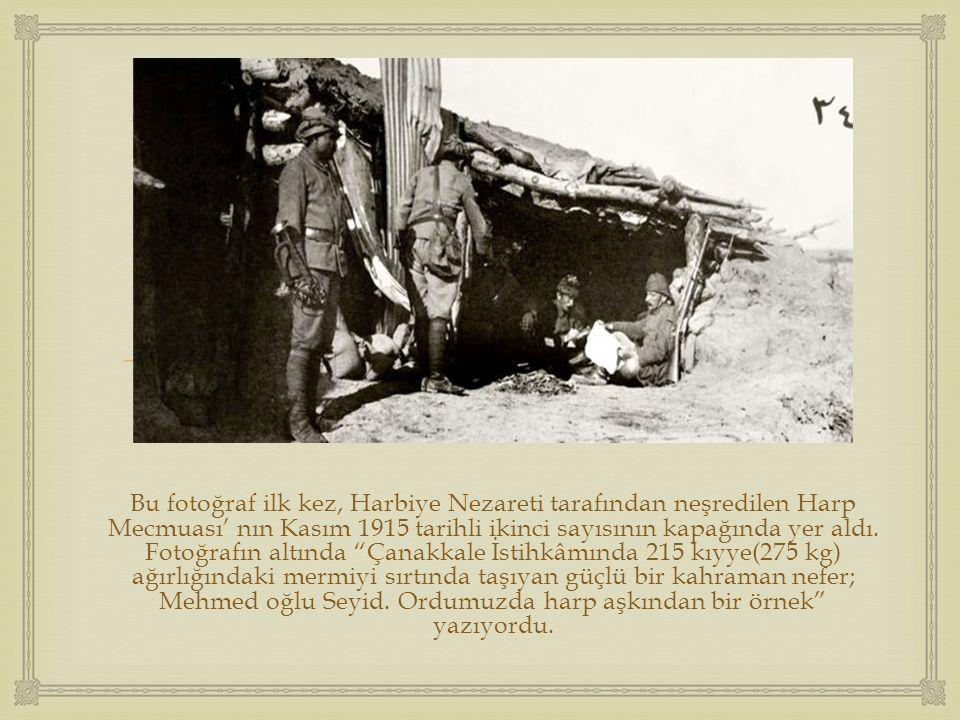  Bu fotoğraf ilk kez, Harbiye Nezareti tarafından neşredilen Harp Mecmuası' nın Kasım 1915 tarihli ikinci sayısının kapağında yer aldı. Fotoğrafın al