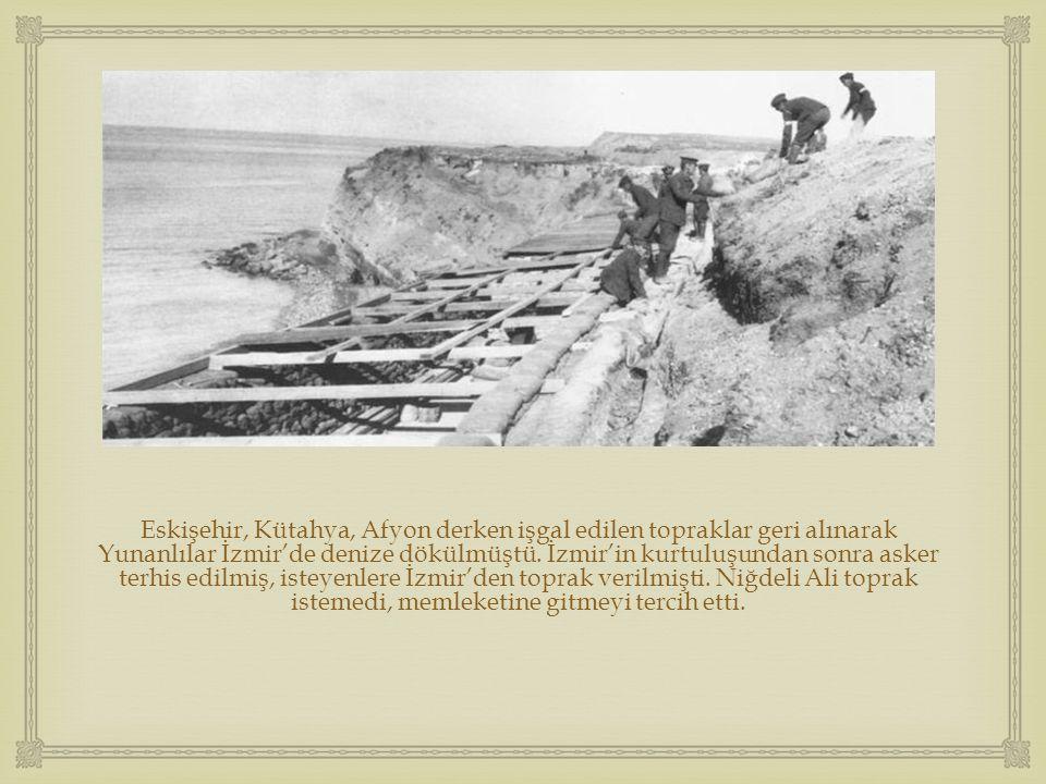  Eskişehir, Kütahya, Afyon derken işgal edilen topraklar geri alınarak Yunanlılar İzmir'de denize dökülmüştü. İzmir'in kurtuluşundan sonra asker terh