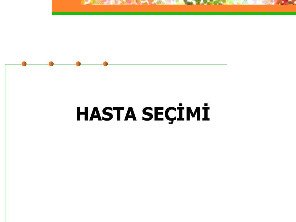 HASTA SEÇİMİ