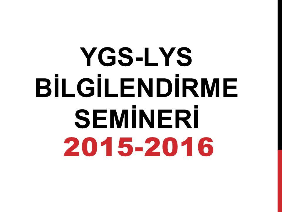2015-2016 YGS-LYS BİLGİLENDİRME SEMİNERİ