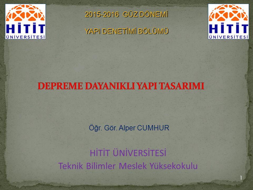 HİTİT ÜNİVERSİTESİ Teknik Bilimler Meslek Yüksekokulu 1 Öğr.
