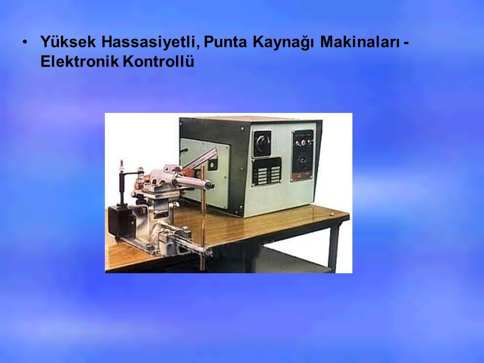 Yüksek Hassasiyetli, Punta Kaynağı Makinaları - Elektronik Kontrollü