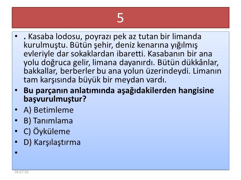 16 Kapalı sözcüğü aşağıdaki cümlelerde üç nokta ile gösterilen bölümlerden hangisine getirilirse mecaz anlamda kullanılmış olur.