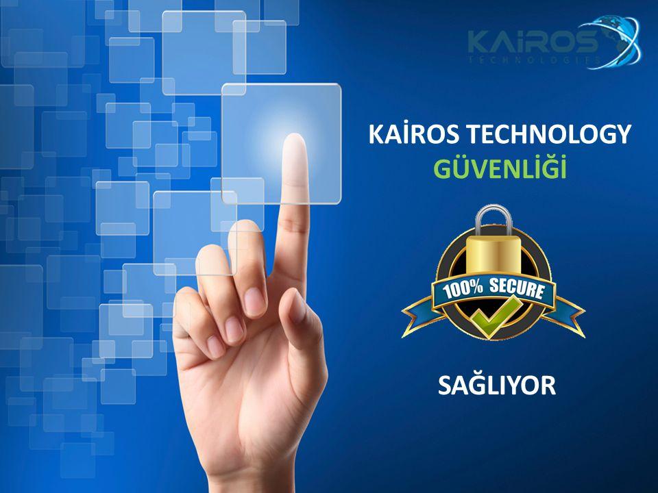 KAİROS TECHNOLOGY GÜVENLİĞİ SAĞLIYOR
