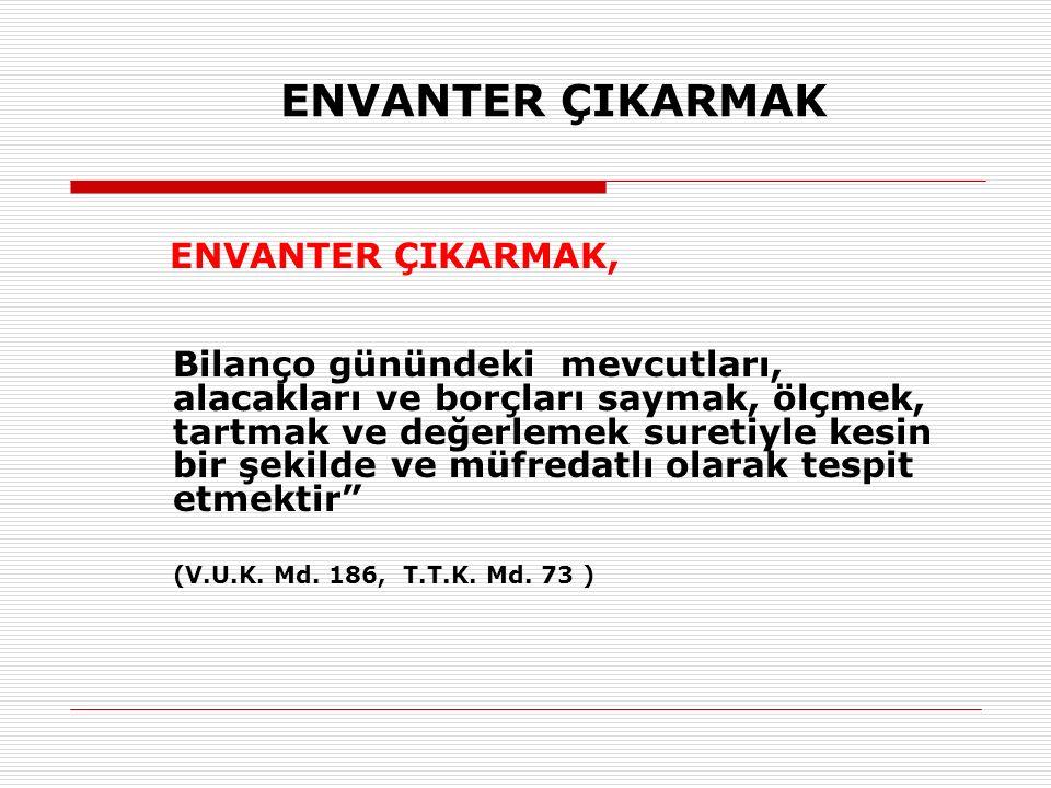 ALINAN ÇEKLER HESABI ÖRNEK: 31.12.2013 tarihinde işletmede yapılan sayımda işletmenin portföyünde 2.500 Tl.